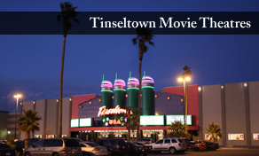 Tinseltown Movie Theaters